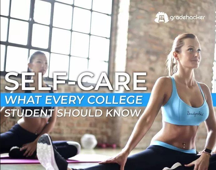 Simple Self-Care Tips For College Students