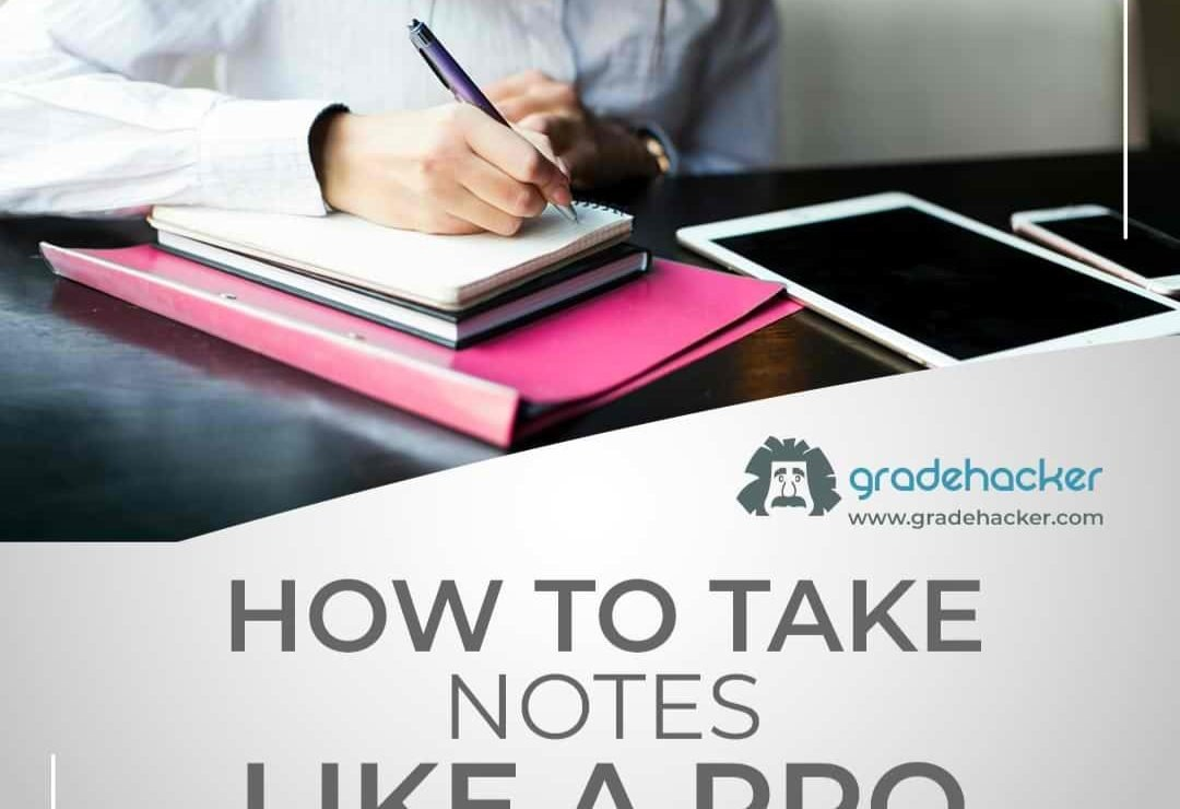 How to Take Notes Like a Pro