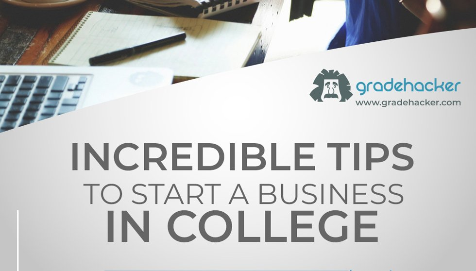 Incredible Tips to Start a Business in College