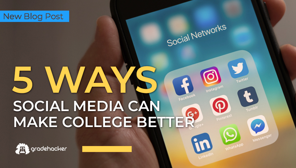 5 Ways Social Media Can Make College Better | Be Prepared