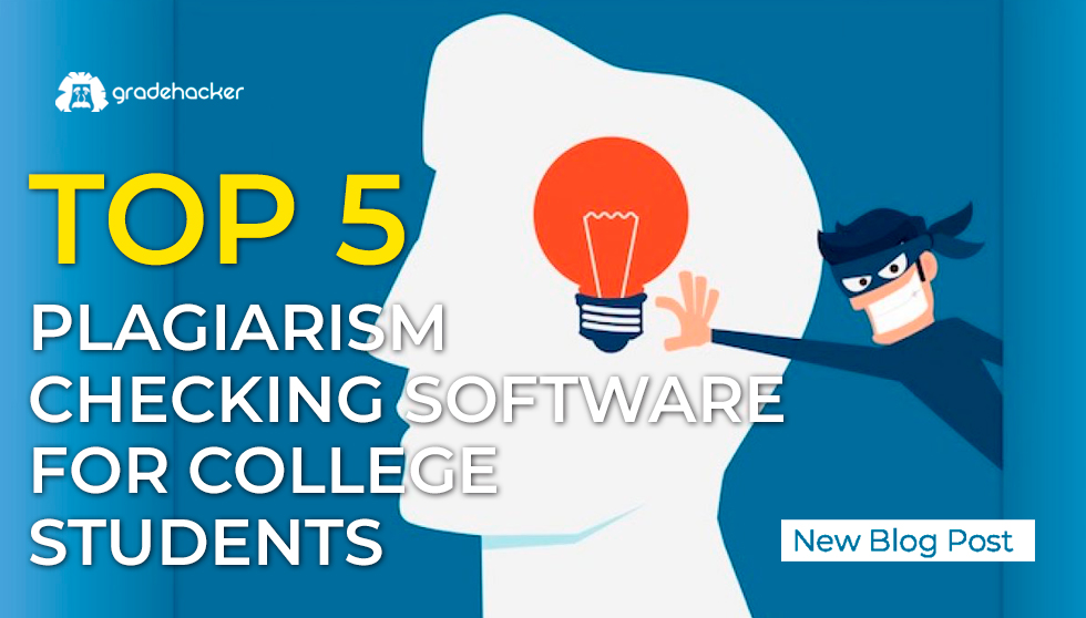 Top 5 Plagiarism Checking Software For College Students