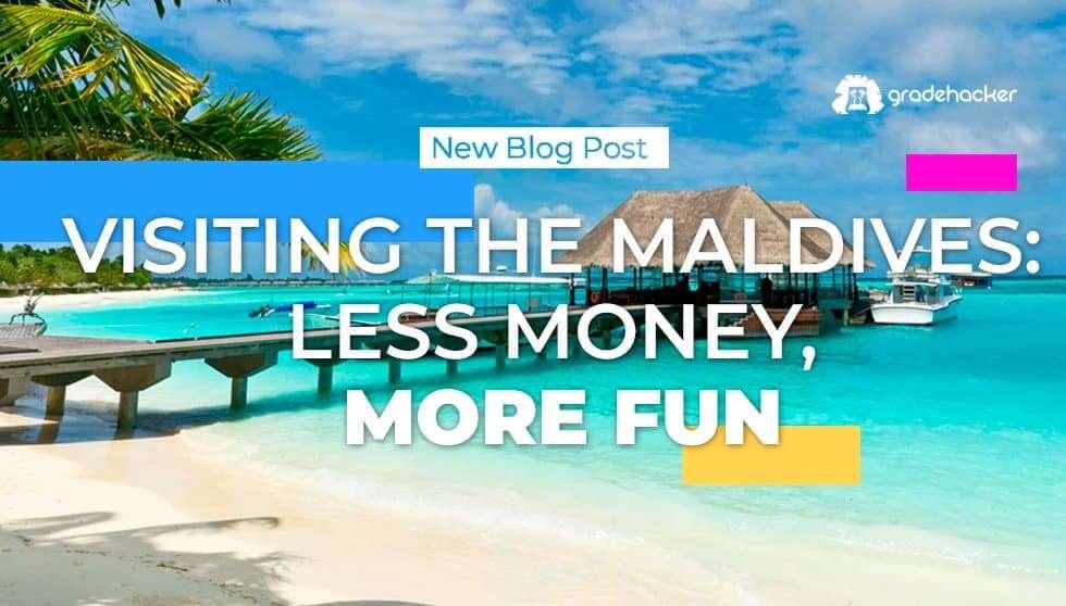 Visiting The Maldives Less Money More Fun