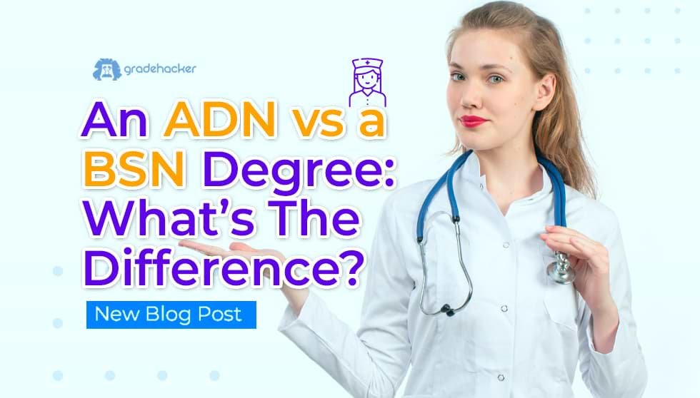 ADN vs a BSN Degree: What's The Difference
