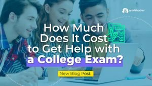 How Much Does it Cost to Get Help with a College Exam (1)