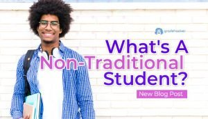 What's A Non-Traditional Student