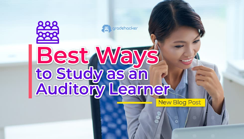 Best Ways to Study as an Auditory Learner