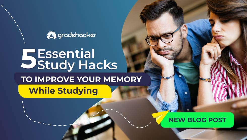 5 Essential Study Hacks to Improve your Memory While Studying