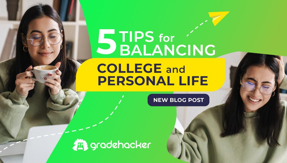 5 Tips for Balancing College and a Personal Life