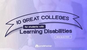 10 Great Colleges for Students with Learning Disabilities