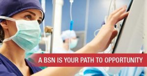 Why a BSN Degree Is Important in Nursing
