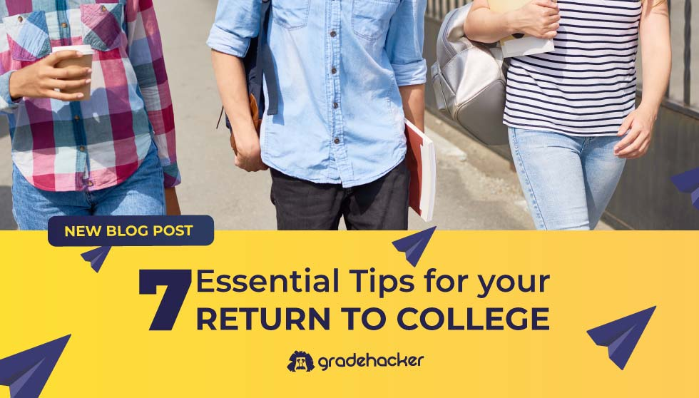 7 Essential Tips for Your Return to College