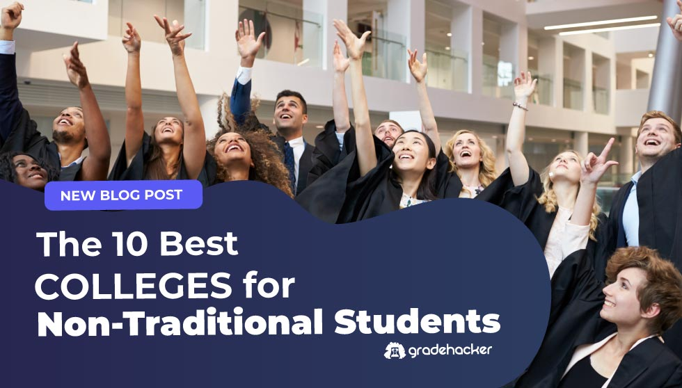 The 10 Best Colleges for Non-Traditional Students