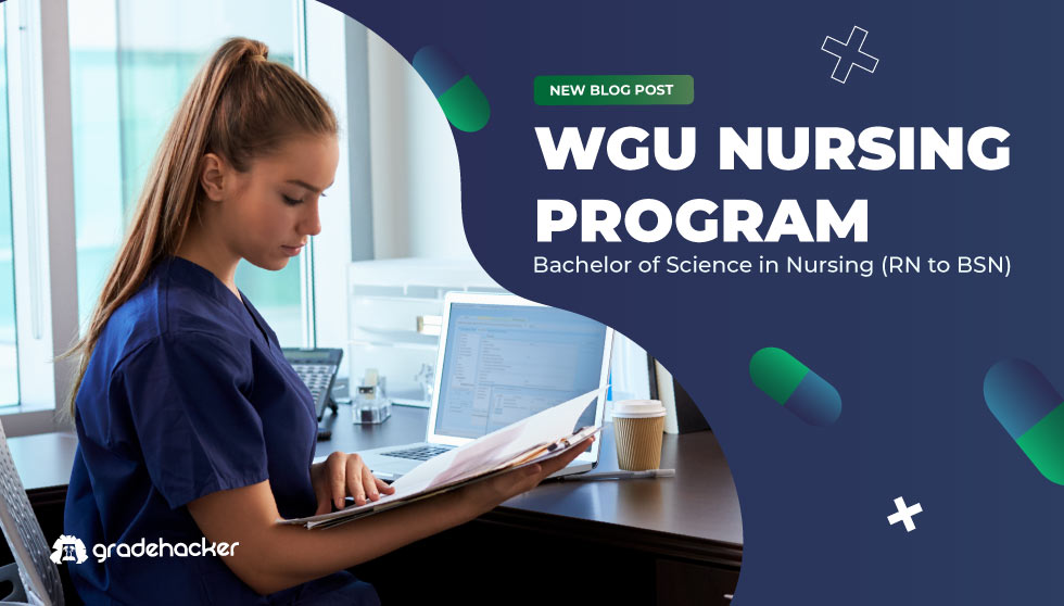WGU Nursing Program Bachelor of Science in Nursing
