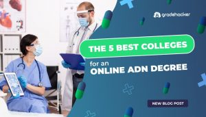 Best Colleges for an Online ADN Degree