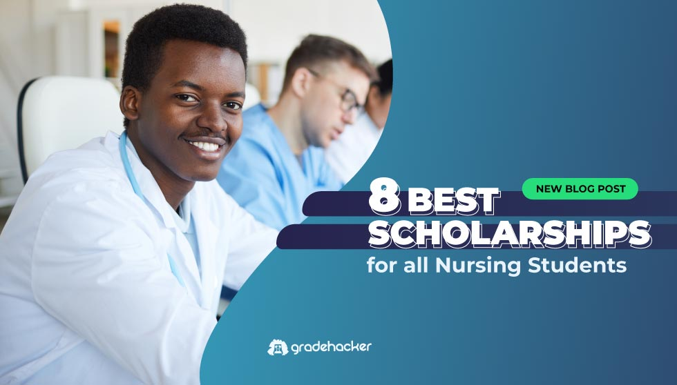 8 Best Scholarships for All Nursing Students | Find Yours!
