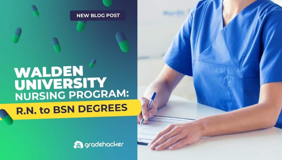 Walden University Nursing Program: R.N. to BSN Degrees
