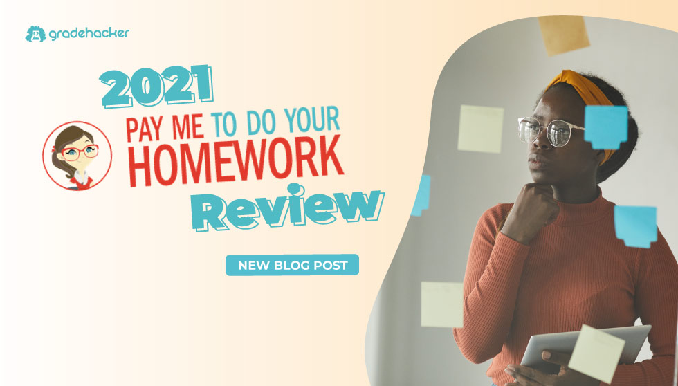 Pay Me To Do Your Homework Review