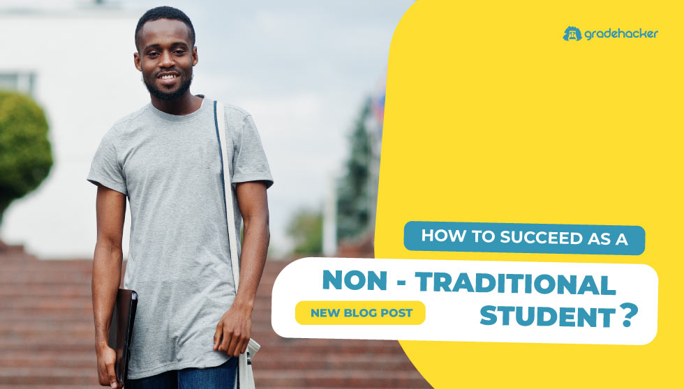 How to Succeed as a Non-Traditional Student