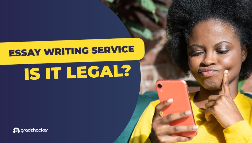 Essay Writing Services | Are They Legal?