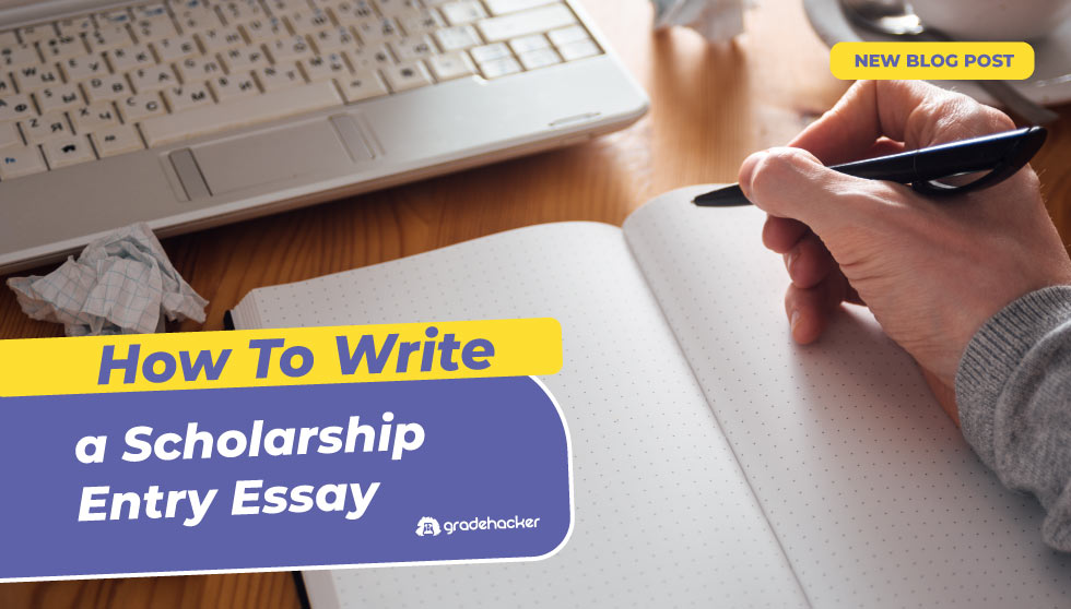 How To Start Your Entry Essay For a Scholarship