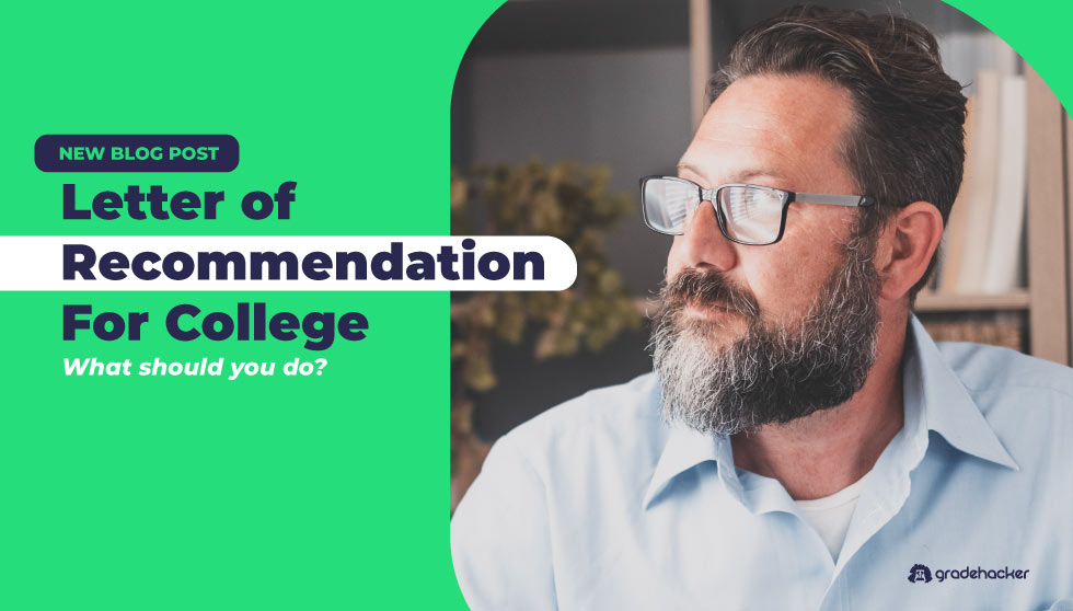 Letter of Recommendation For College | What You Should Do
